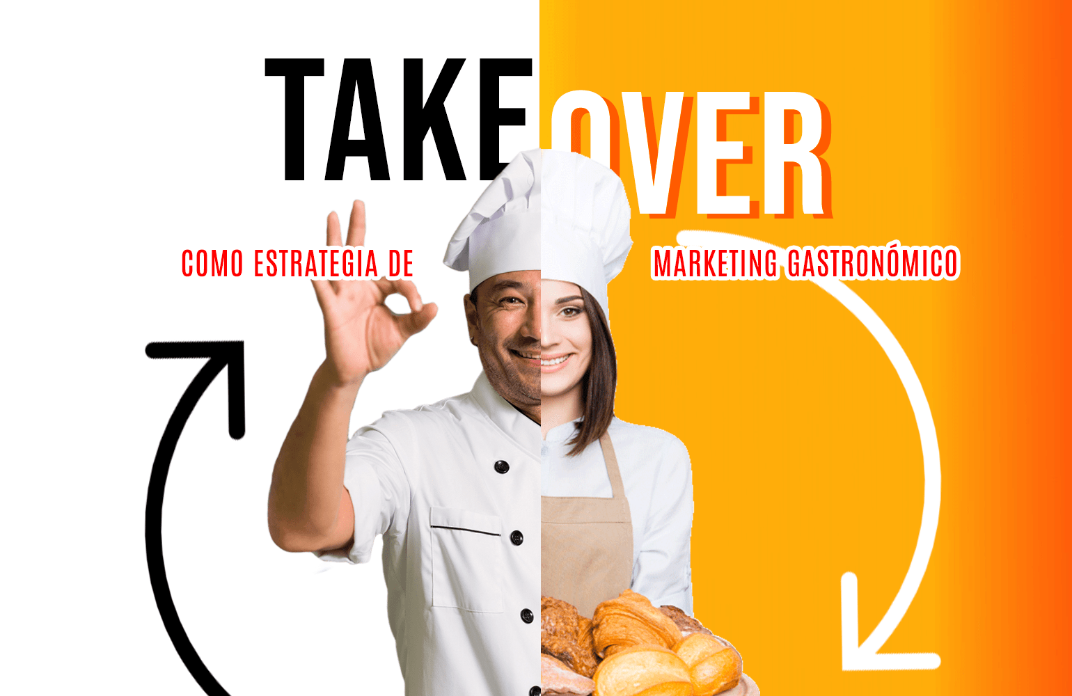 Takeover como estrategia de marketing gastronómico
